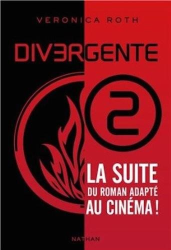 Divergente n° 02 Divergente 2