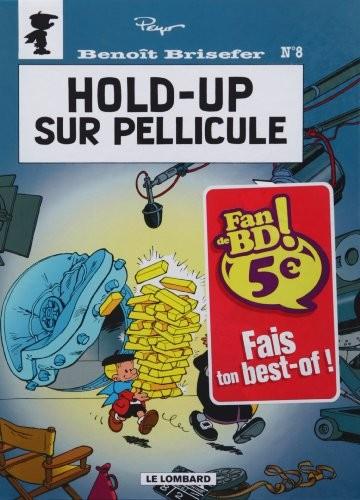 Benoît Brisefer n° 8 Hold-up sur pellicule