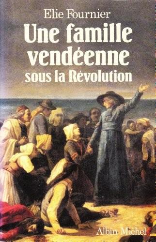 UNE FAMILLE VENDEENNE SOUS LA REVOLUTION