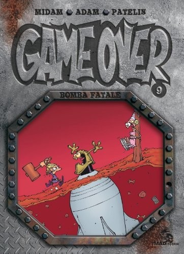 Game over n° 9 Bomba fatale