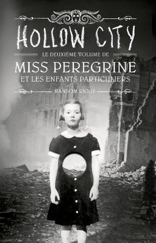 Miss Peregrine et les enfants particuliers n° 2Hollow City