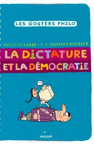 """Afficher """"La dictature et la démocratie"""""""