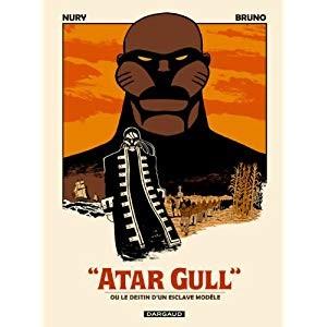 Atar Gull ou Le destin d'un esclave modèle