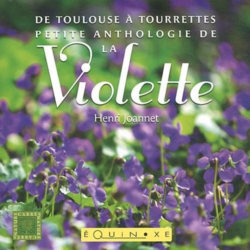 De Toulouse à Tourrettes petite anthologie de la violette