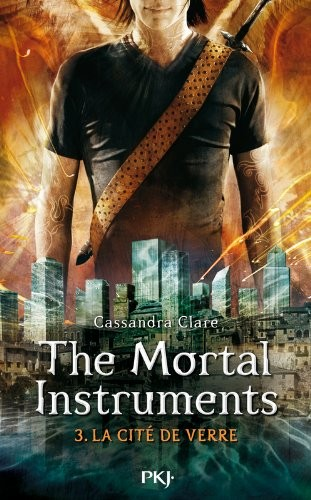 The mortal instruments n° 3 La cité de verre