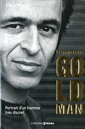 Le mystère Goldman - portrait d'un homme tres discret