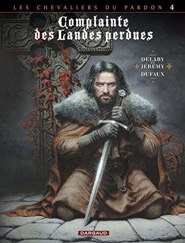 """Afficher """"Complainte des landes perdues. Les chevaliers du pardon n° 4<br /> Sill Valt"""""""