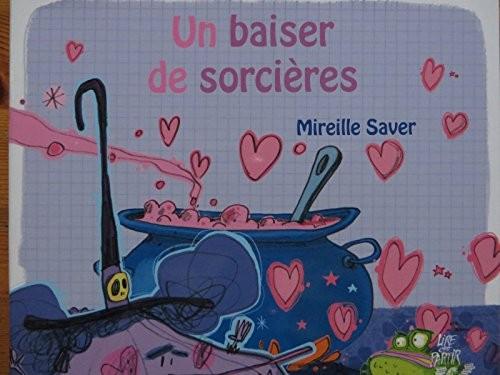 """<a href=""""/node/5462"""">Un baiser de sorcières</a>"""