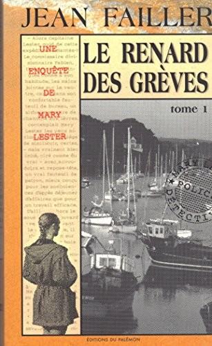 RENARD DES GREVES LE