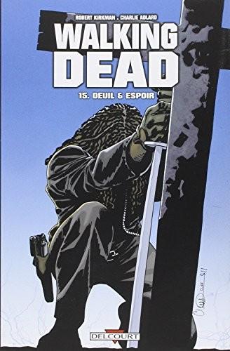 Walking dead n° 15 Deuil & espoir