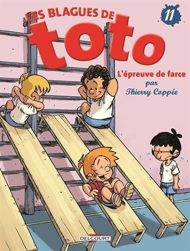 Les blagues de Toto n° 11 L'épreuve de farce