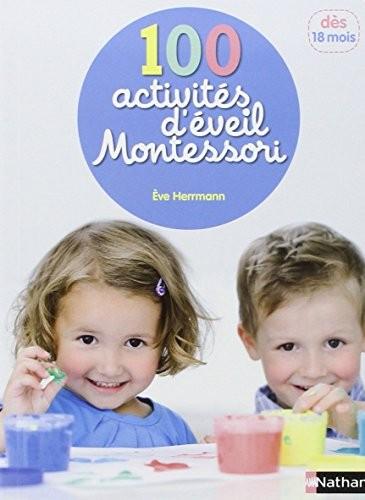 100 activités d'éveil Montessori