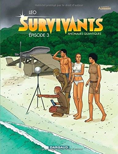 Survivants, anomalies quantiques : les mondes d'Aldébaran n° 3 Survivants, anomalies quantiques