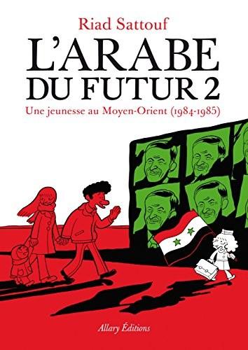 L'Arabe du futur n° 2Une jeunesse au Moyen-Orient, 1984-1985