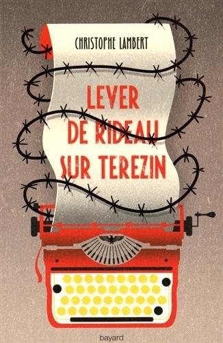 Lever de rideau sur Terezín