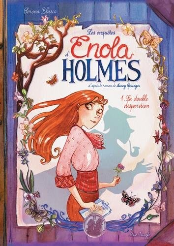 Les enquêtes d'Enola Holmes n° 1 La double disparition