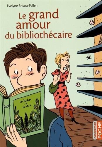 Grand amour du bibliothécaire (Le)