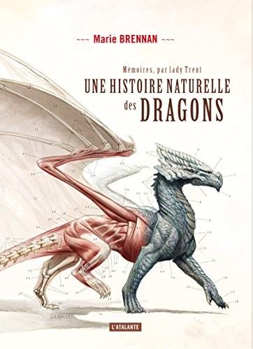 Mémoires, par lady Trent n° 1 Une Histoire naturelle des dragons