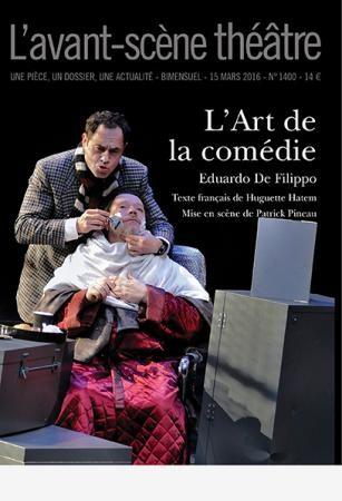 L'Avant-scène. Théâtre n° 1400 L'Art de la comédie
