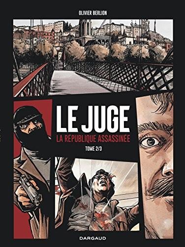 Juge (Le) n° 2 République assassinée (La)