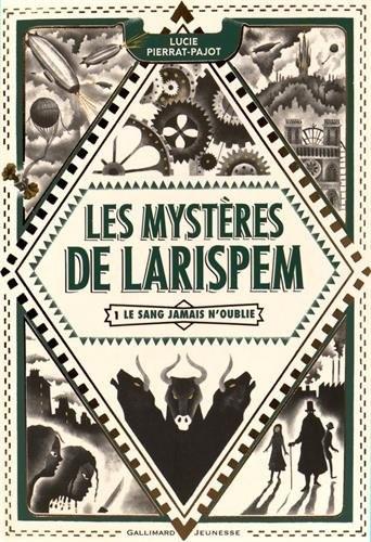 Les mystères de Larispem.