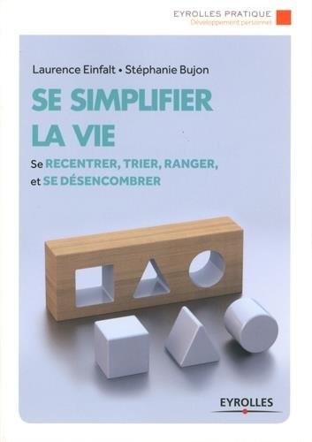 "<a href=""/node/17000"">Se simplifier la vie</a>"
