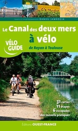 """Afficher """"Le canal des deux mers à vélo"""""""