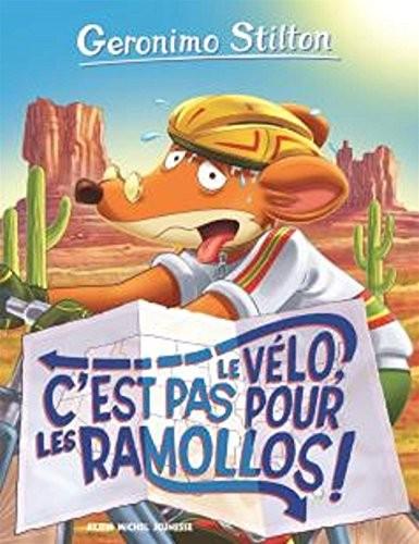 Geronimo Stilton n° 57 Vélo, c'est pas pour les ramollos (Le) !