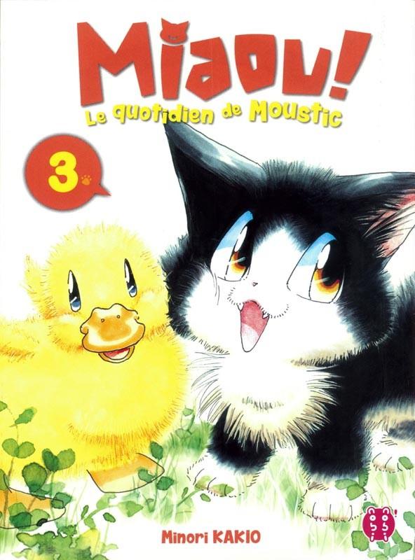 Miaou ! Le quotidien de Moustic n° 3