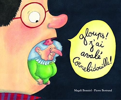 "Afficher ""Gloups ! J'ai avalé Cornebidouille !"""