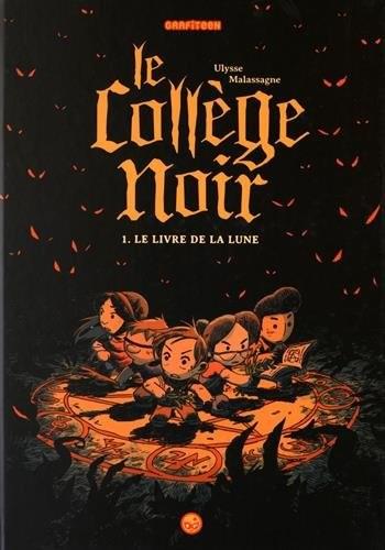 Le Collège noir n° 1 Le livre de la lune