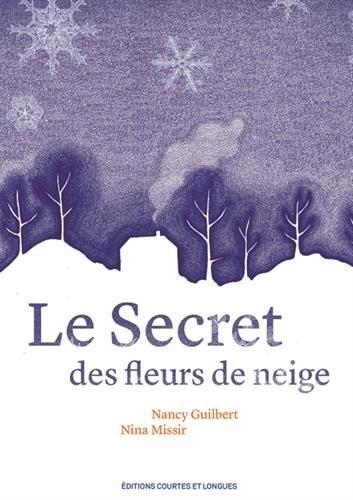 """Afficher """"Le secret des fleurs de neige"""""""