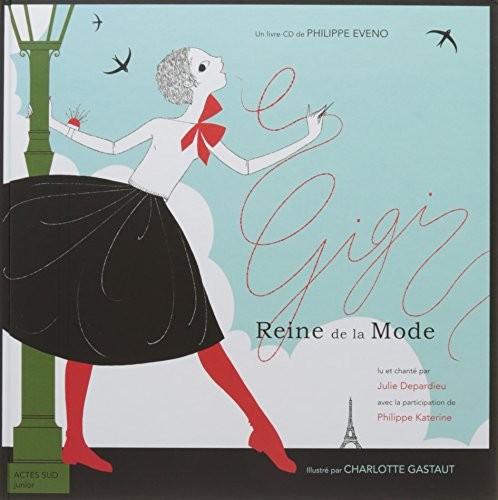 Gigi reine de la mode