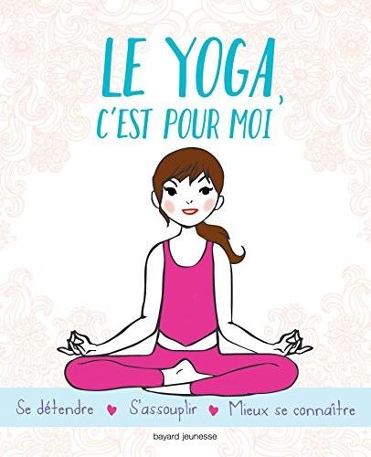 Le yoga, c'est pour moi