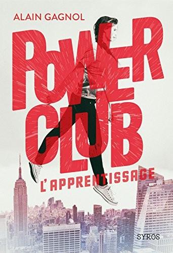 Power club L'apprentissage