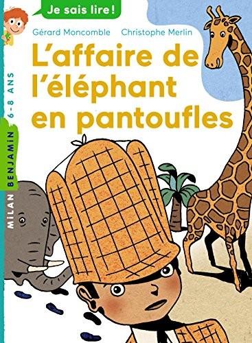 Les enquêtes fabuleuses de FFF, le fameux Félix File-Filou L'affaire de l'éléphant en pantoufles