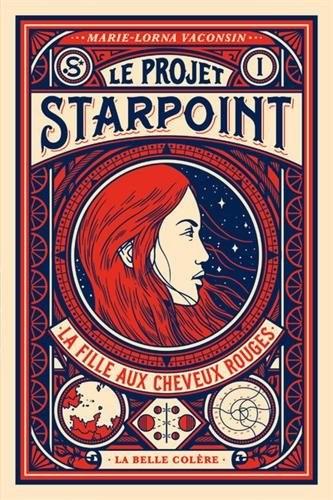 Le projet Starpoint n° 1La fille aux cheveux rouges