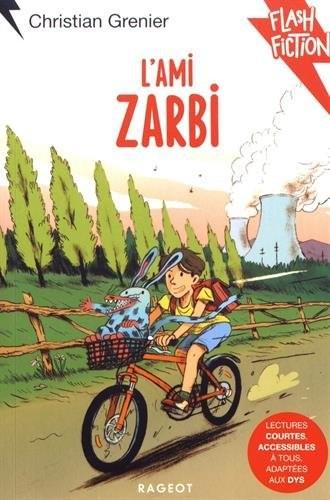 """Afficher """"Flash Fiction : adapté aux DYS L'ami zarbi (DYS)"""""""