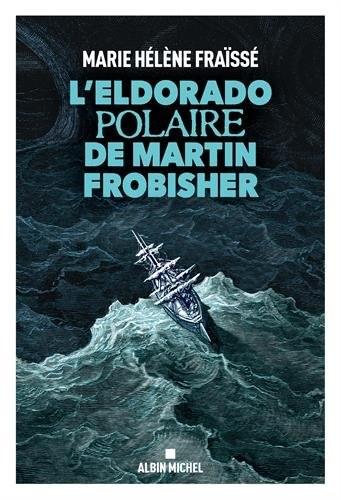 """<a href=""""/node/8339"""">L'Eldorado polaire de Martin Frobisher</a>"""