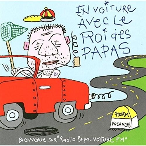 En voiture avec le roi des papas