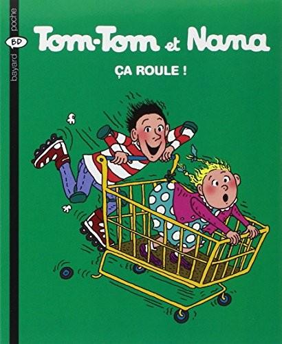 Tom-Tom et Nana n° 31 Ça roule !