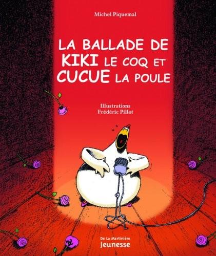 La ballade de Kiki le coq et Cucue la poule