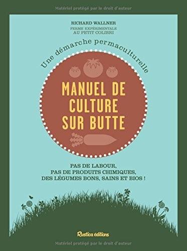Manuel de la culture sur butte