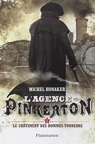 L'Agence Pinkerton n° 1 Le Châtiment des hommes-tonnerres