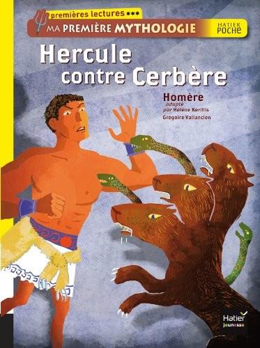Ma première mythologie Hercule contre Cerbère