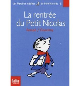 Les histoires inédites du petit Nicolas n° 3 La rentrée du petit Nicolas