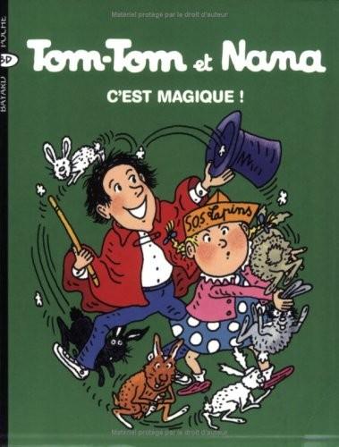 Tom-Tom et Nana n° 21 C'est magique !