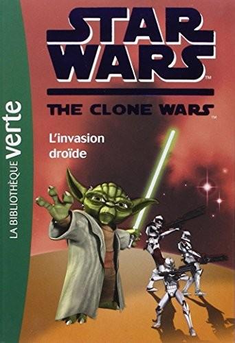 Star wars, the clone wars n° 1<br /> L'invasion droïde