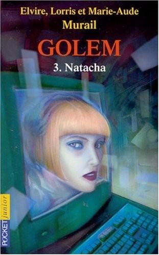 Golem n° 3Natacha