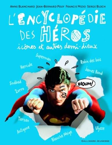 """Afficher """"L'encyclopédie des héros, icônes et autres demi-dieux"""""""